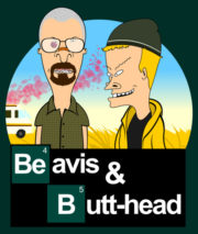 Beavis and butt-head in Breaking Bad