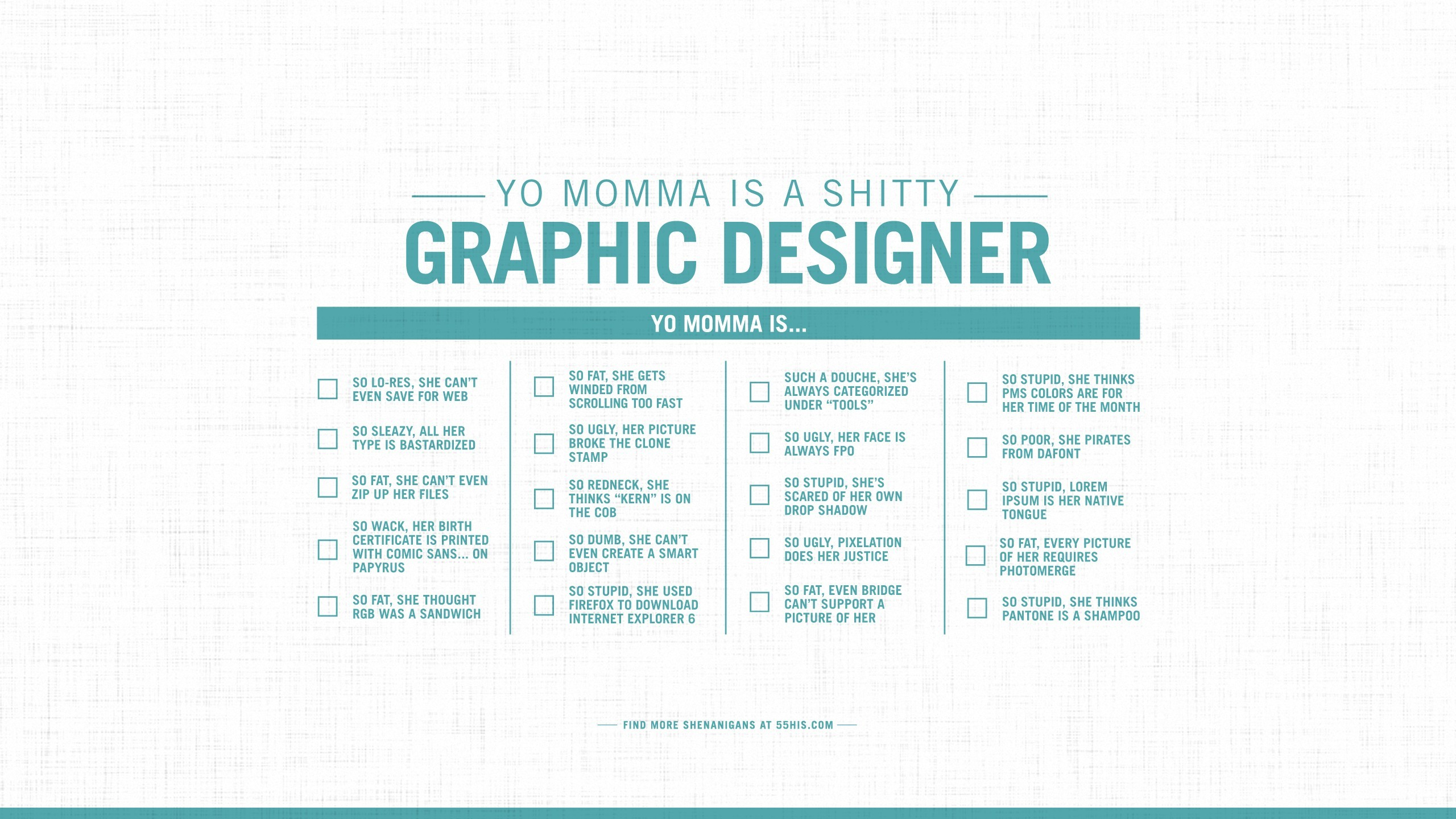 Yo momma is a shitty graphic designer