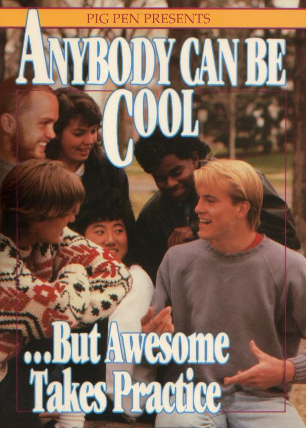 Anybody can be cool