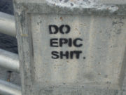 Do epic shit.