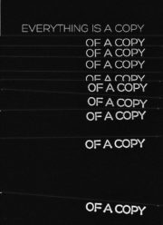 Everything is a copy