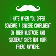 Mustache compliment