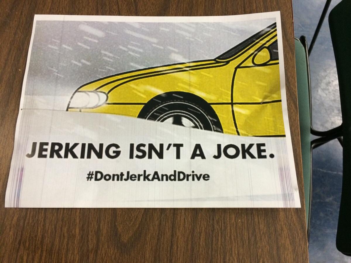 Jerking isn't a joke #DontJerkAndDrive