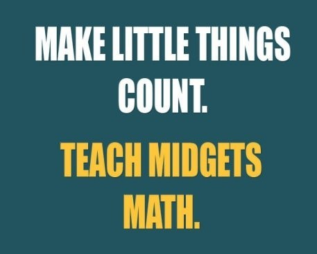 Make little things count.