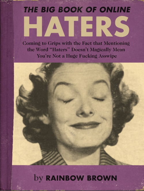 The big book of online haters