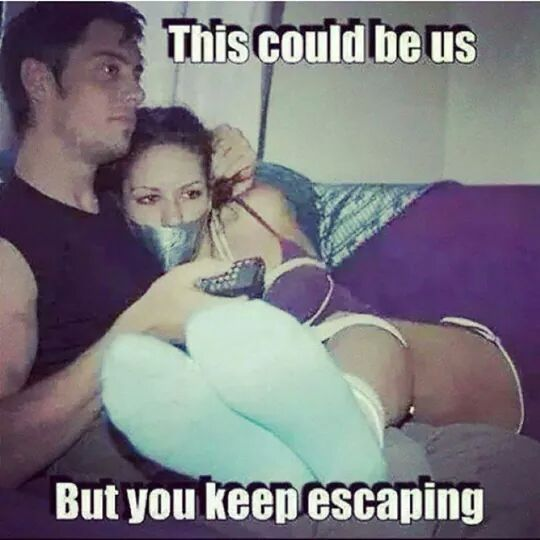 This could be us, but you keep escaping..