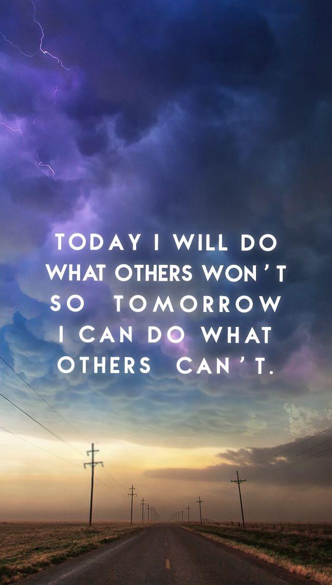 Today I will do…