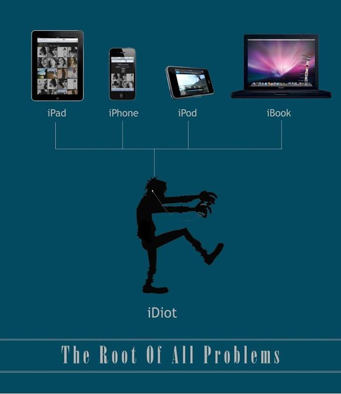 iDiot – the root of all problems
