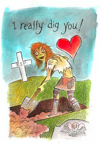 I really dig you!