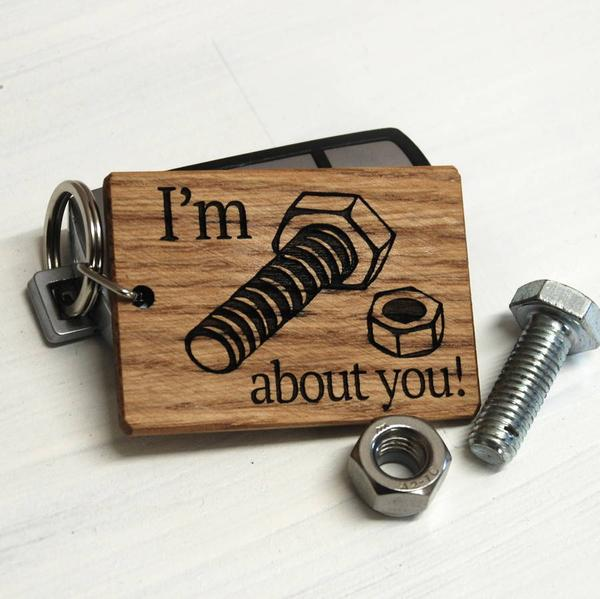 I'm bolt and nut about you!