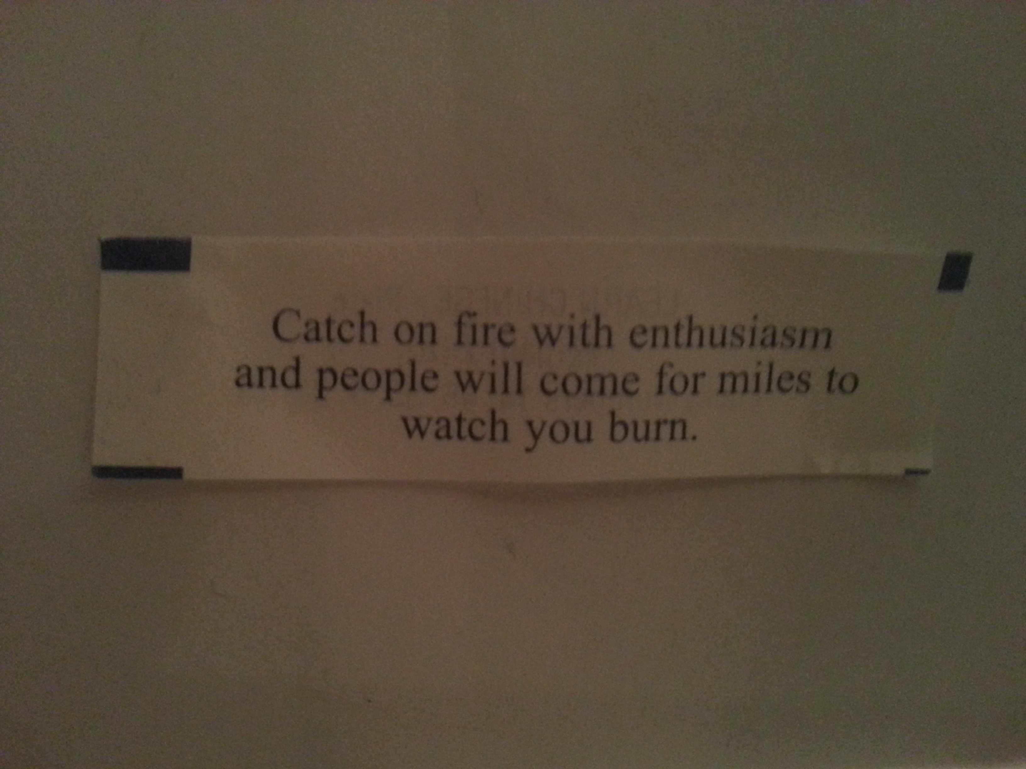 Catch on fire with enthusiasm