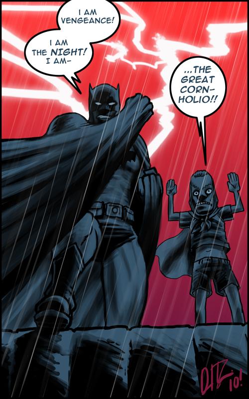 Dark knight and cornholio
