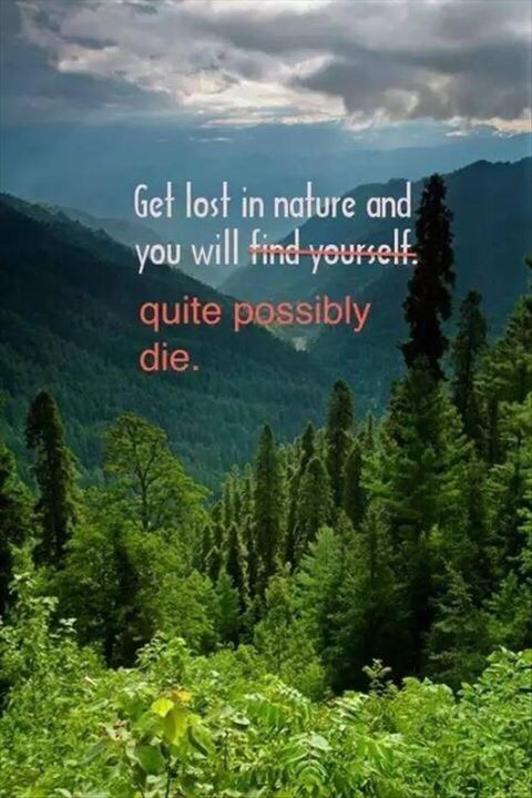 Get lost on nature