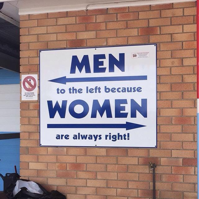 Women are always right!