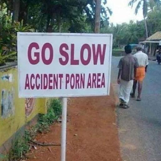 Go slow. Accident porn area.