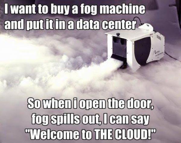 Welcome to the cloud!
