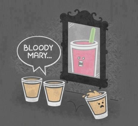 Bloody Mary…