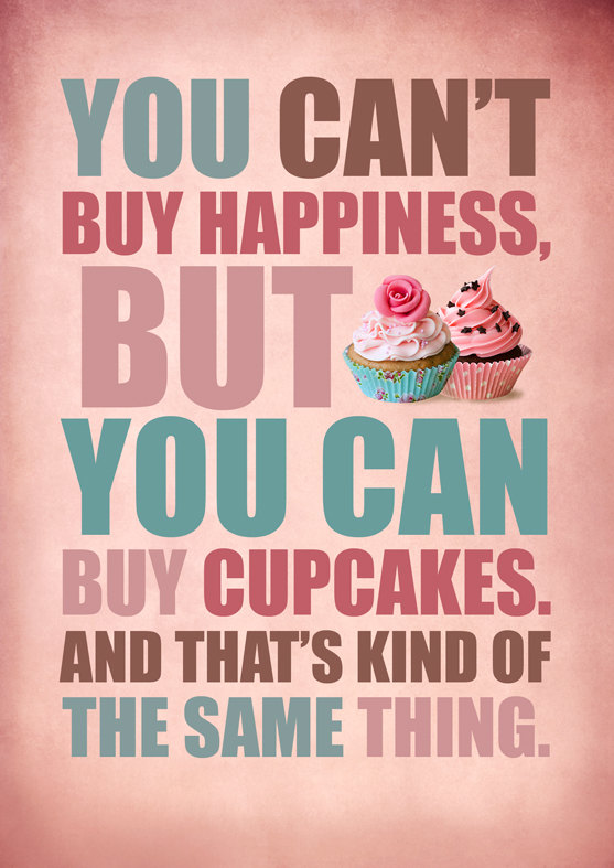 You can't buy happiness…