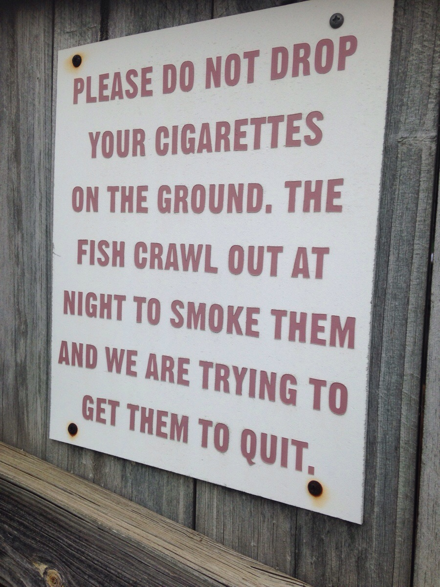 A local fish hatchery has this sign hung up