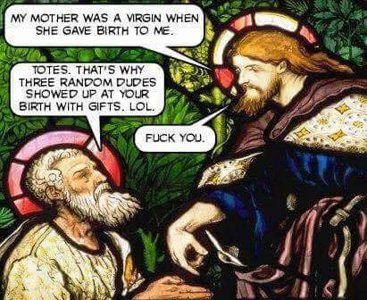 My mother was a virgin…
