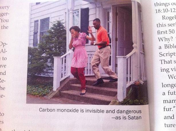 Carbon monoxide is invisible and dangerous – as is Satan