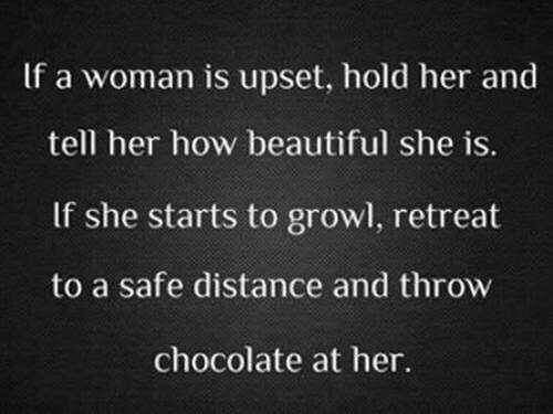If a woman is upset…