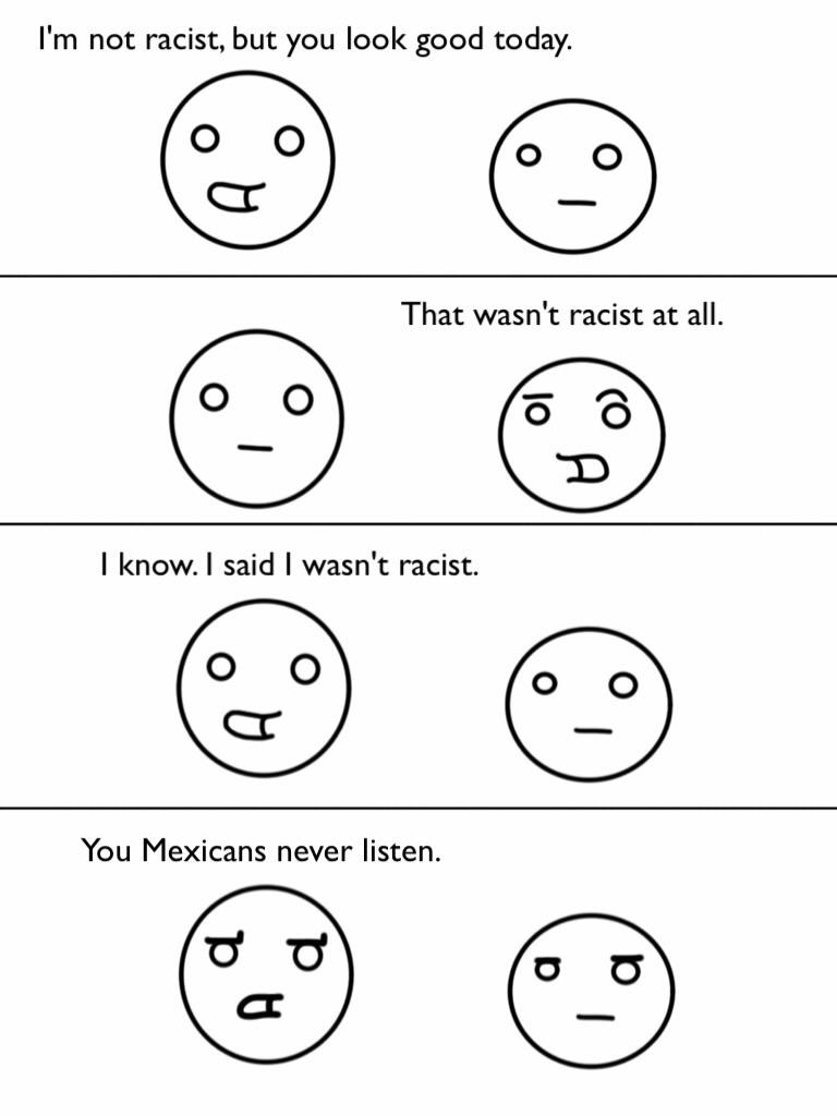 I'm not racist.