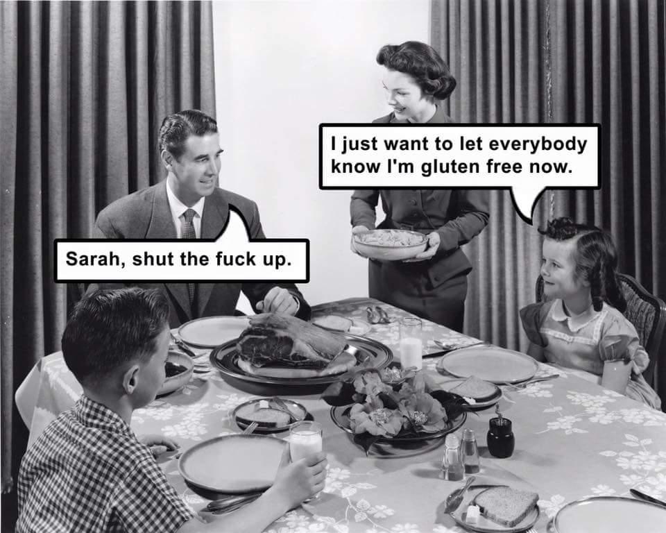 I am gluten free now.
