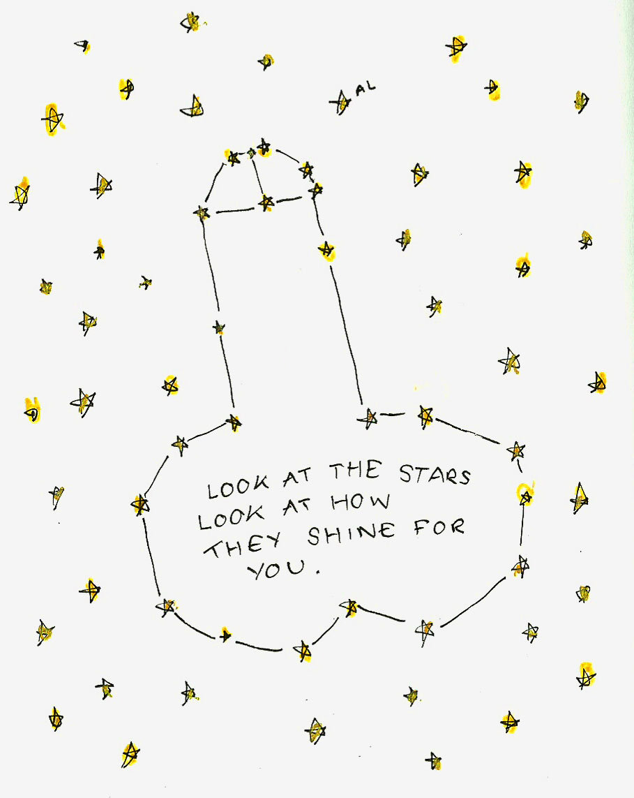 Look at these stars. Look at how they shine for you!