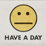 Have a day