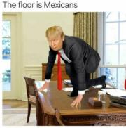 The floor is Mexicans