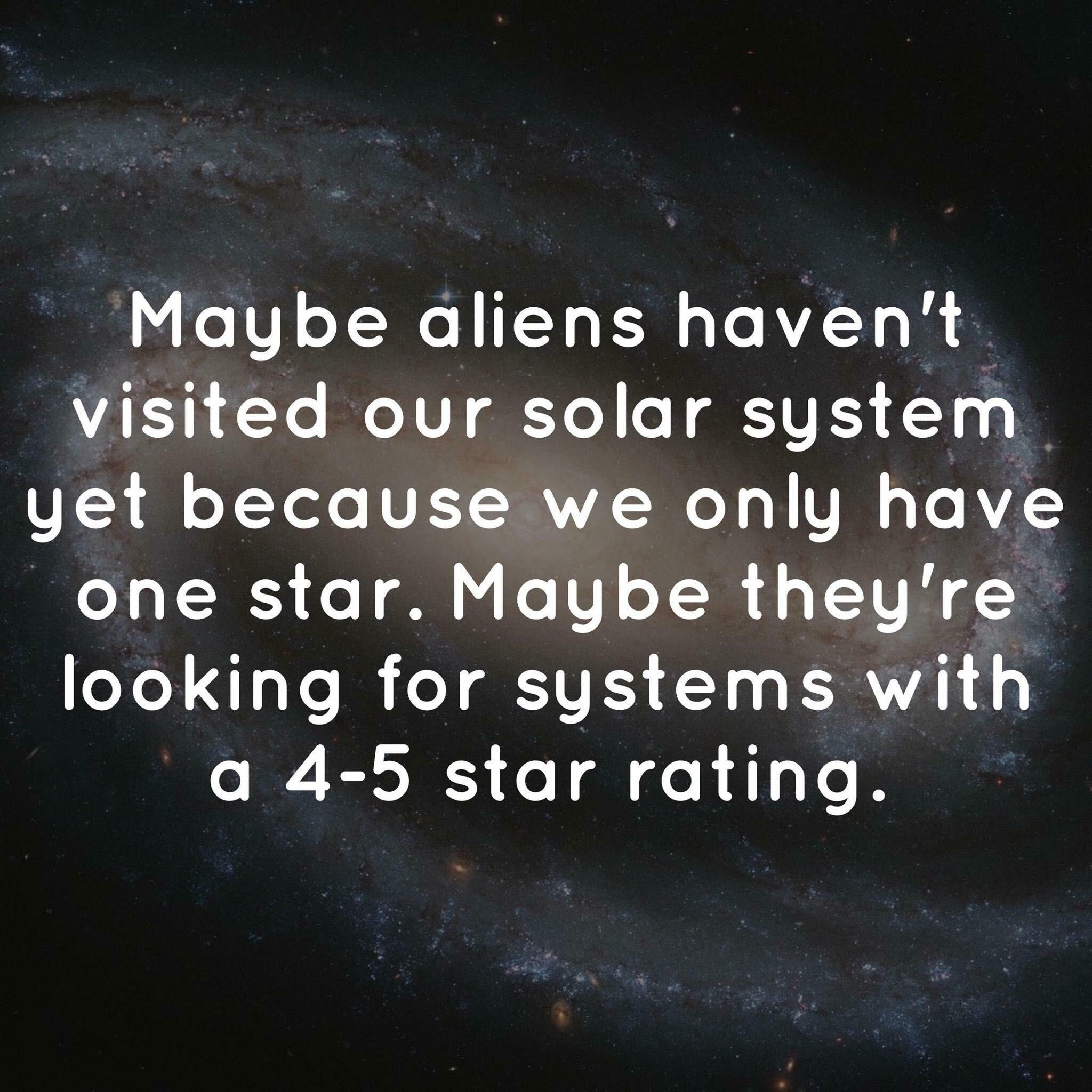 Why aliens haven't visited our solar system yet…
