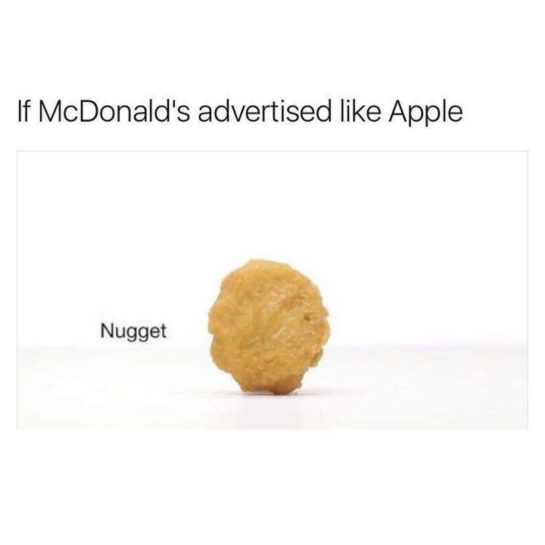 If McDonald's advertised like Apple