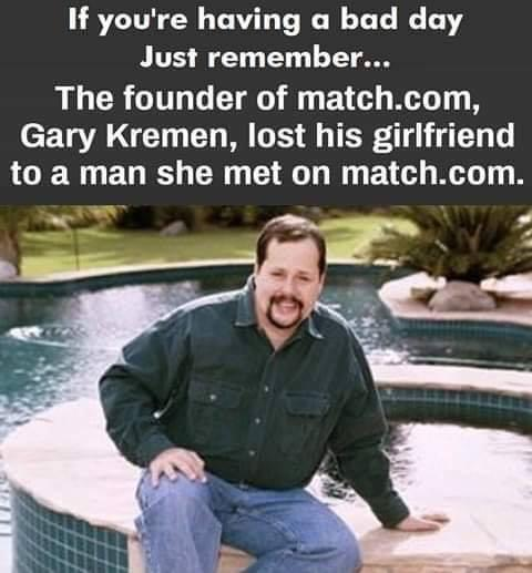 The founder of match.com lost his girlfriend to a man she found on match.com