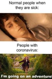 Normal people when they are sick vs people with coronavirus
