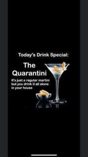 Today's drink special – The Quarantini