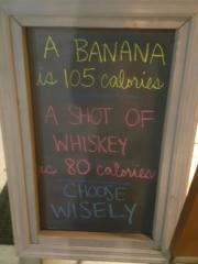 Banana vs Whiskey…Choose wisely
