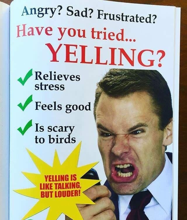 How to relieve stress and feel good by yelling