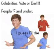 Vote or Die!