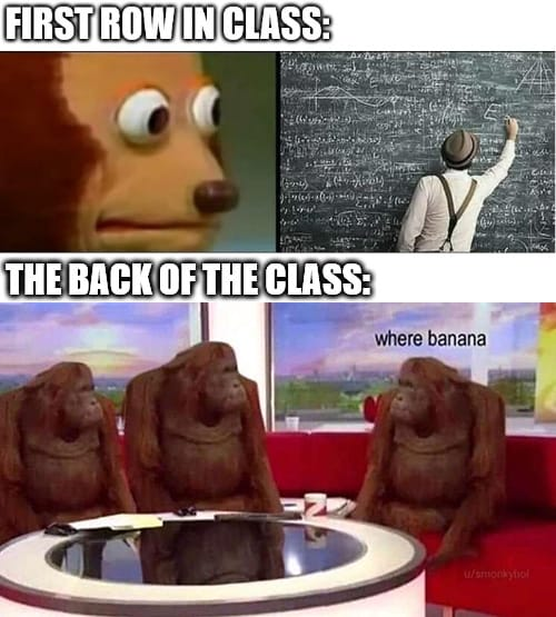 First row in class vs the back of the class