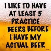 Practice beers