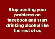 Stop posting start drinking