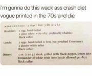 Wack ass crash diet