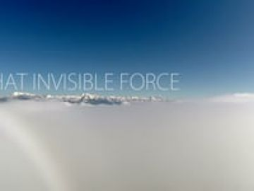That Invisible Force – 100% GoPro