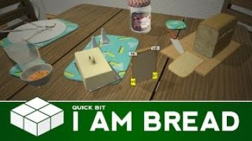 Quick Bit – I Am Bread | PC Gameplay & First Impressions